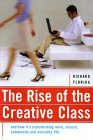 Richard Florida's 'The Rise of the Creative Class' is a Sohodojo must-read.
